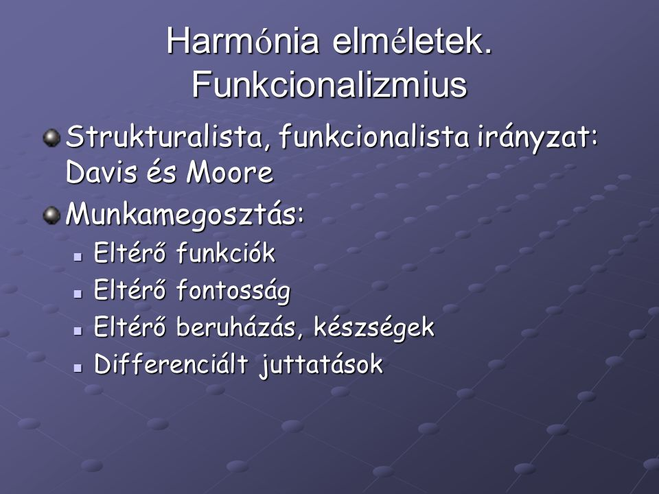 Harmónia elméletek. Funkcionalizmius