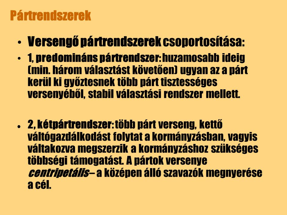 Versengő pártrendszerek csoportosítása: