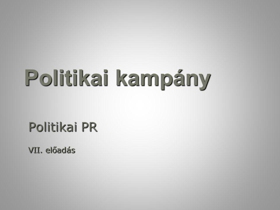 Politikai PR VII. előadás