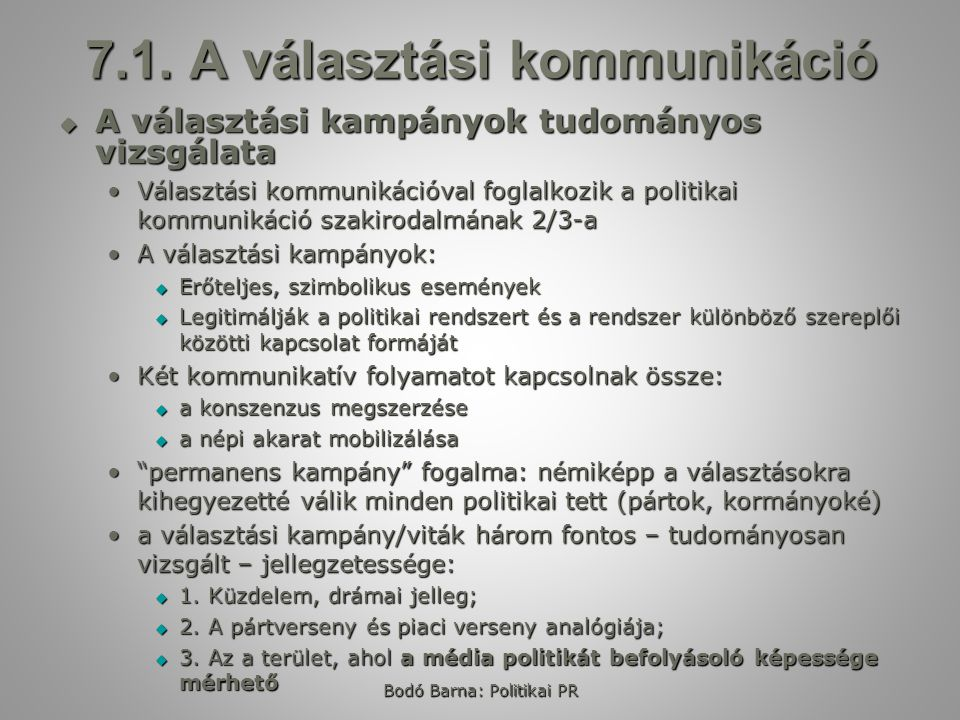 7.1. A választási kommunikáció