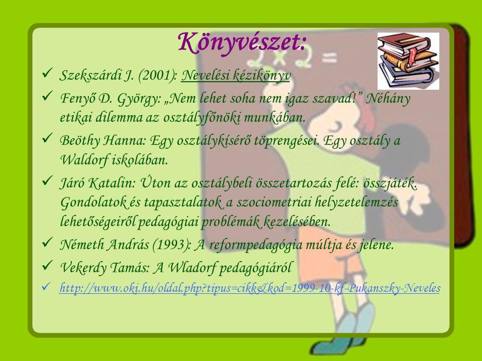 Könyvészet: Szekszárdi J. (2001): Nevelési kézikönyv