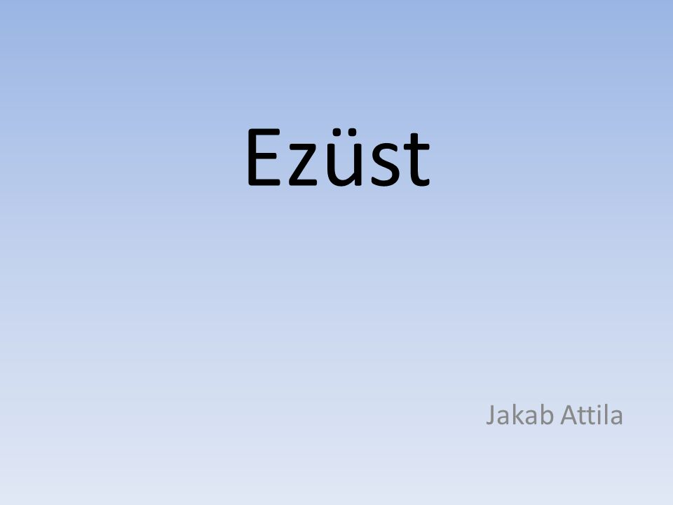 Ezüst Jakab Attila