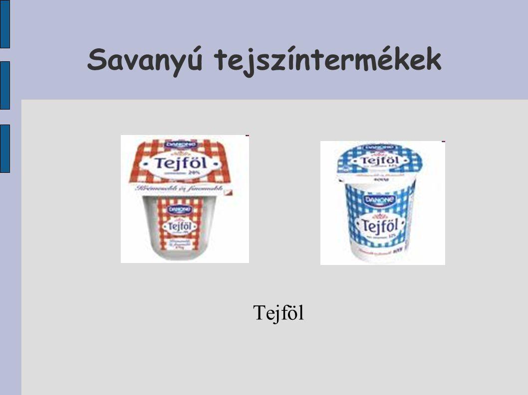 Savanyú tejszíntermékek