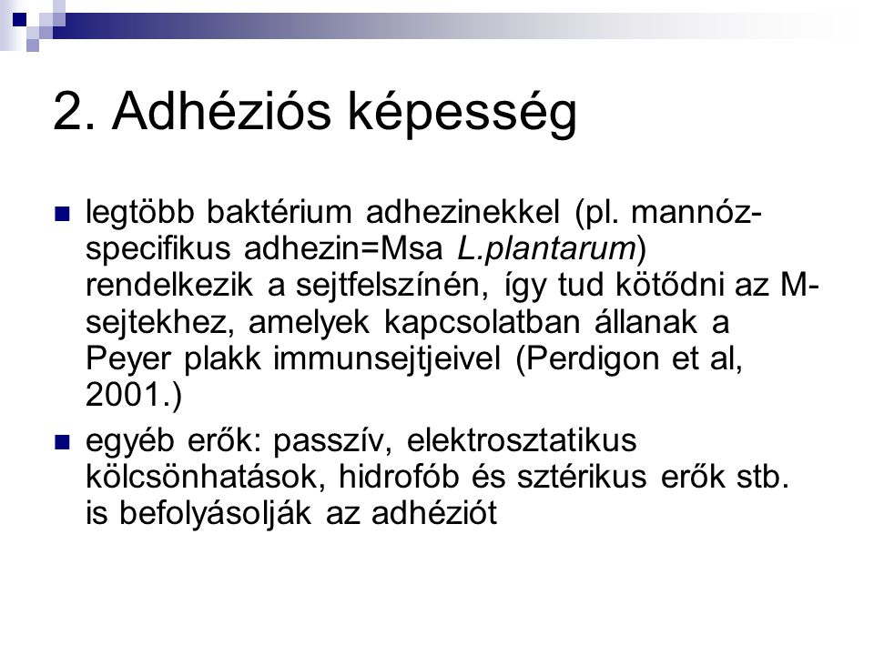 2. Adhéziós képesség