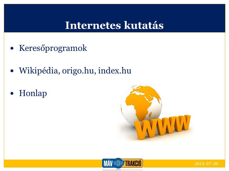 Internetes kutatás Keresőprogramok Wikipédia, origo.hu, index.hu