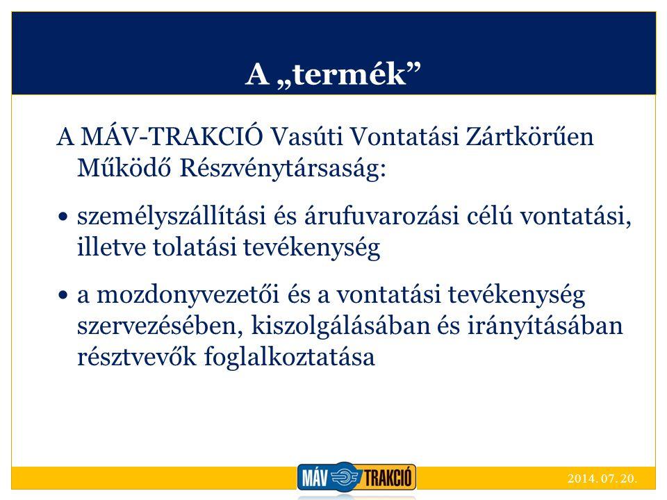 """A """"termék A MÁV-TRAKCIÓ Vasúti Vontatási Zártkörűen Működő Részvénytársaság:"""