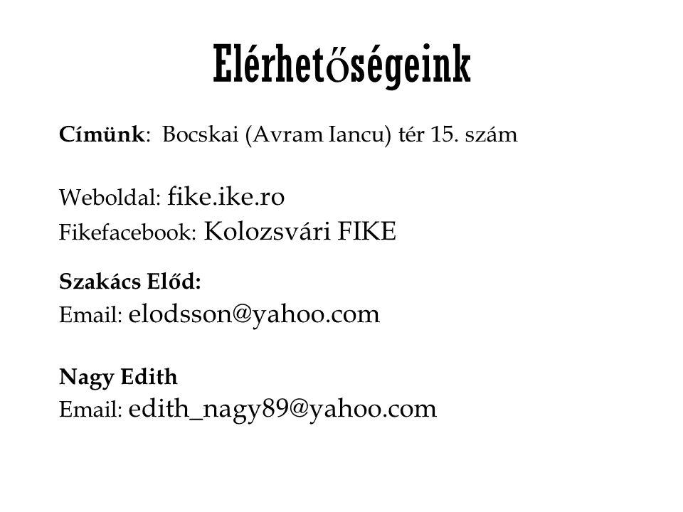 Elérhetőségeink Címünk: Bocskai (Avram Iancu) tér 15. szám