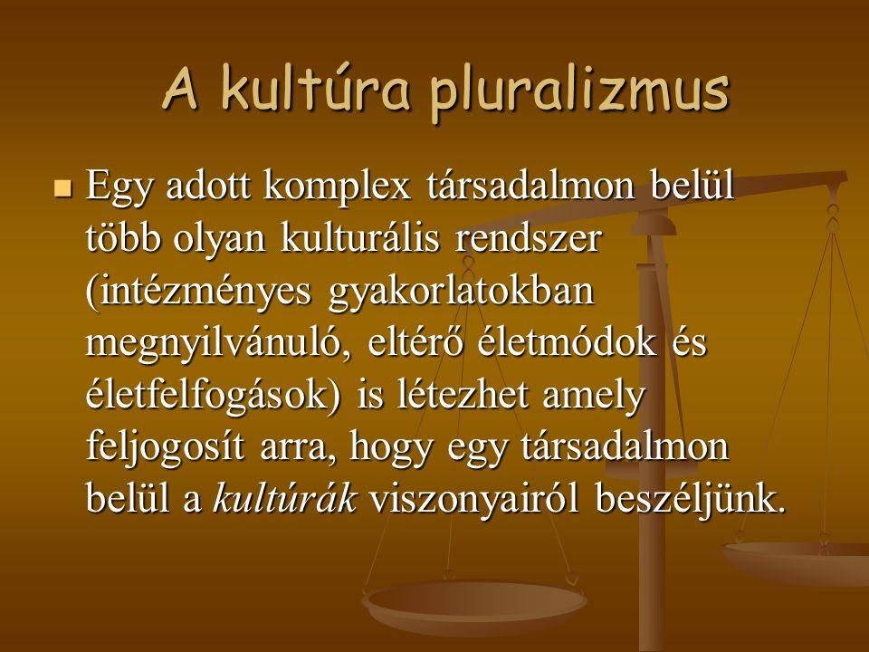 A kultúra pluralizmus