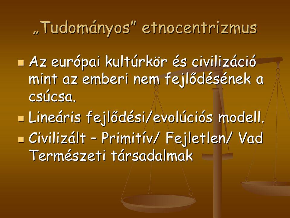 """Tudományos etnocentrizmus"