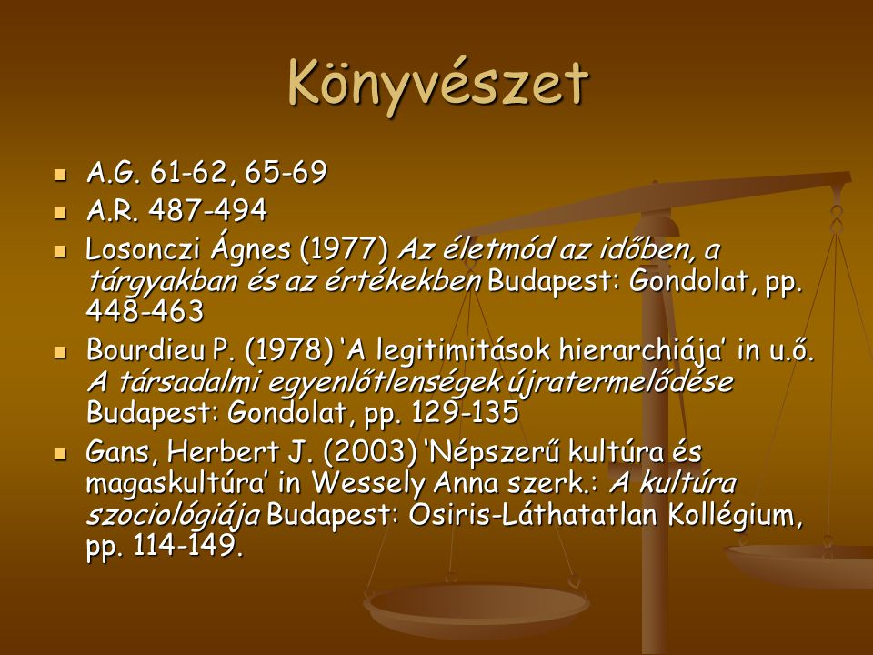 Könyvészet A.G. 61-62, 65-69. A.R. 487-494.