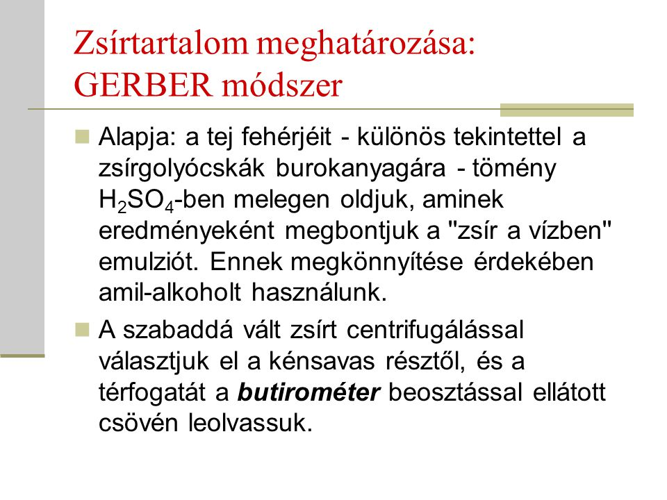 Zsírtartalom meghatározása: GERBER módszer