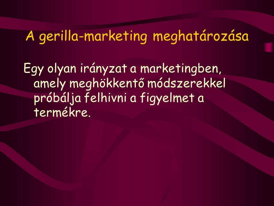 A gerilla-marketing meghatározása