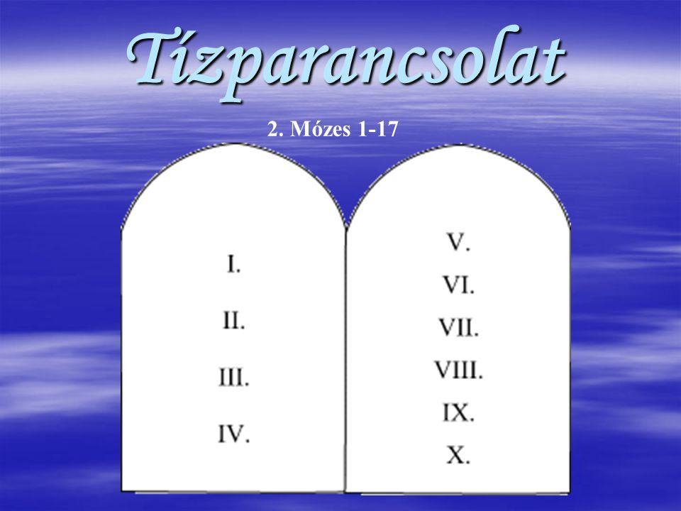 Tízparancsolat 2. Mózes 1-17