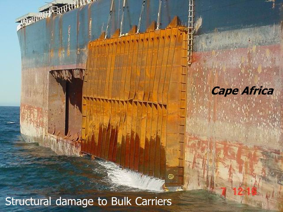 Cape Africa Structural damage to Bulk Carriers