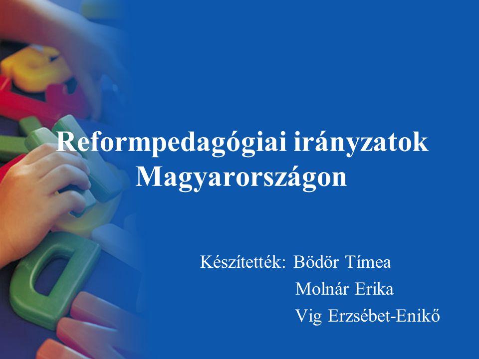 Reformpedagógiai irányzatok Magyarországon