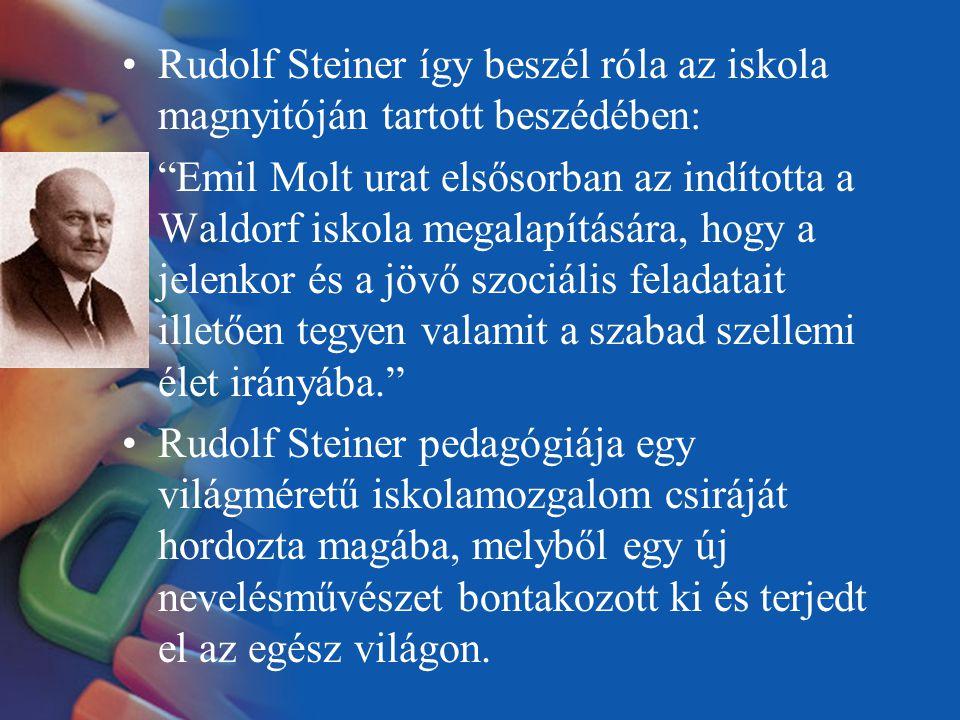 Rudolf Steiner így beszél róla az iskola magnyitóján tartott beszédében: