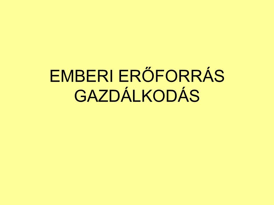 EMBERI ERŐFORRÁS GAZDÁLKODÁS