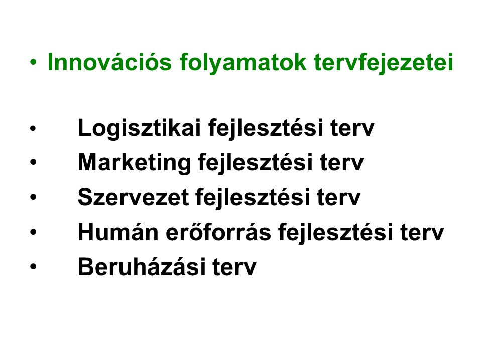 Innovációs folyamatok tervfejezetei