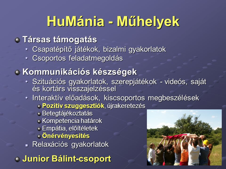 HuMánia - Műhelyek Társas támogatás Kommunikációs készségek