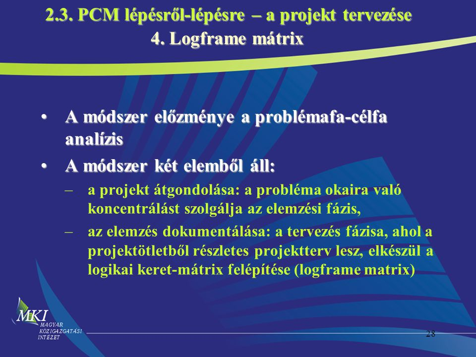 2.3. PCM lépésről-lépésre – a projekt tervezése