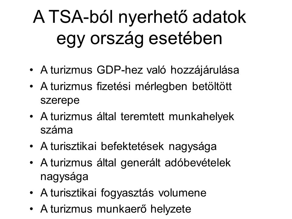 A TSA-ból nyerhető adatok egy ország esetében