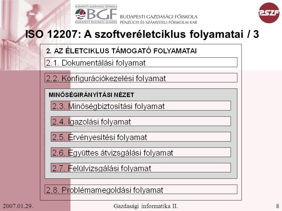 ISO 12207: A szoftveréletciklus folyamatai / 3