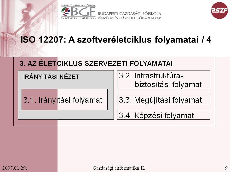 ISO 12207: A szoftveréletciklus folyamatai / 4