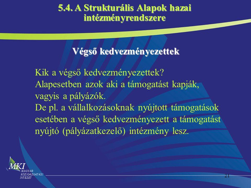 5.4. A Strukturális Alapok hazai Végső kedvezményezettek