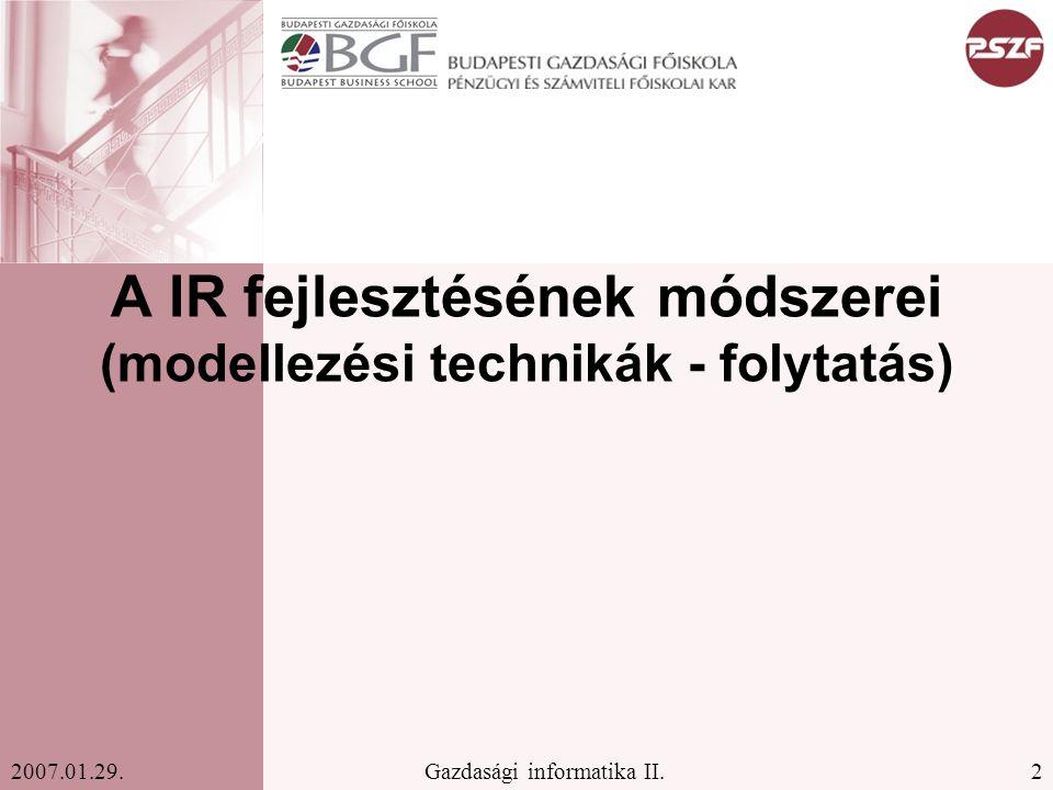 A IR fejlesztésének módszerei (modellezési technikák - folytatás)