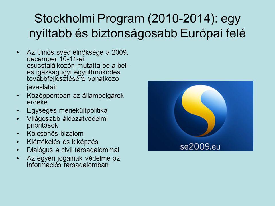 Stockholmi Program (2010-2014): egy nyíltabb és biztonságosabb Európai felé