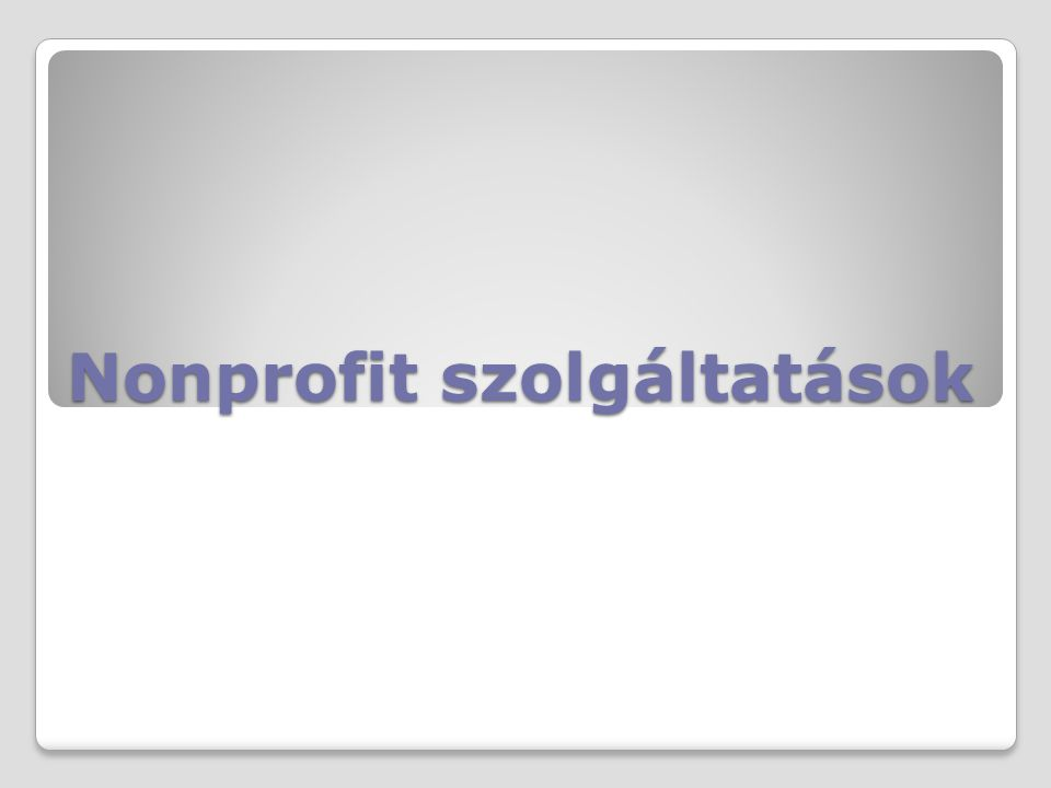 Nonprofit szolgáltatások