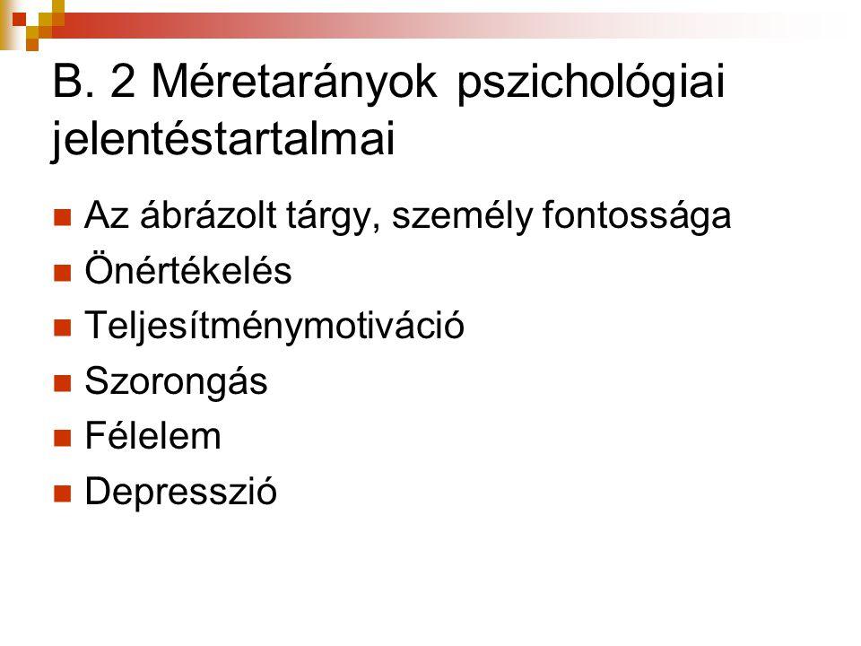 B. 2 Méretarányok pszichológiai jelentéstartalmai