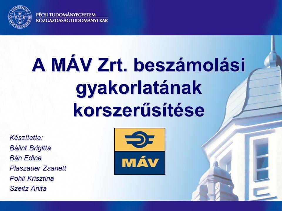 A MÁV Zrt. beszámolási gyakorlatának korszerűsítése