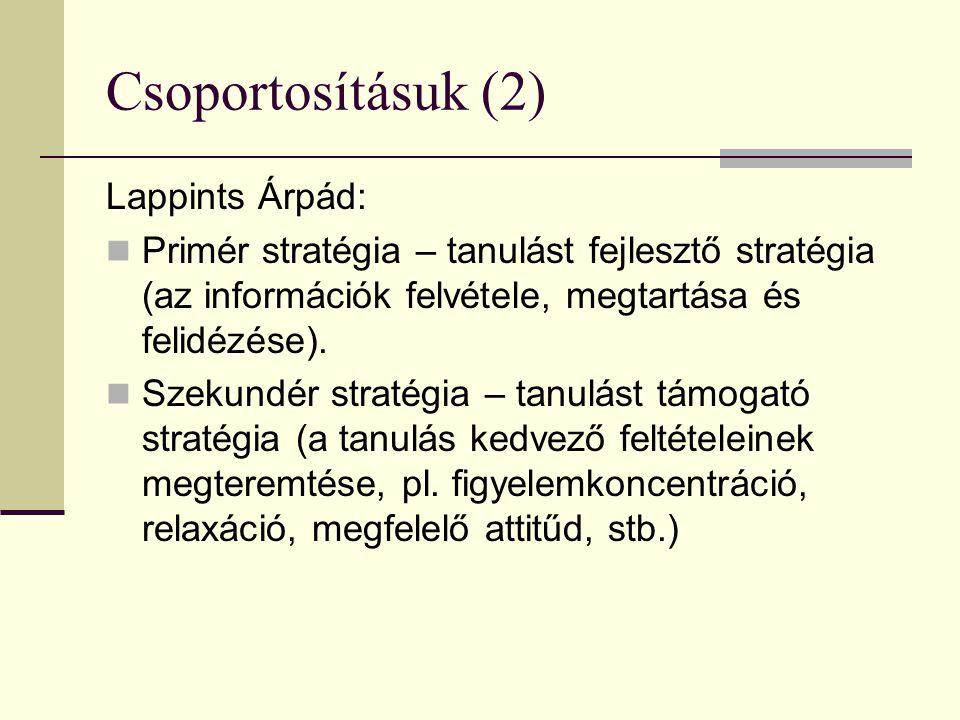 Csoportosításuk (2) Lappints Árpád:
