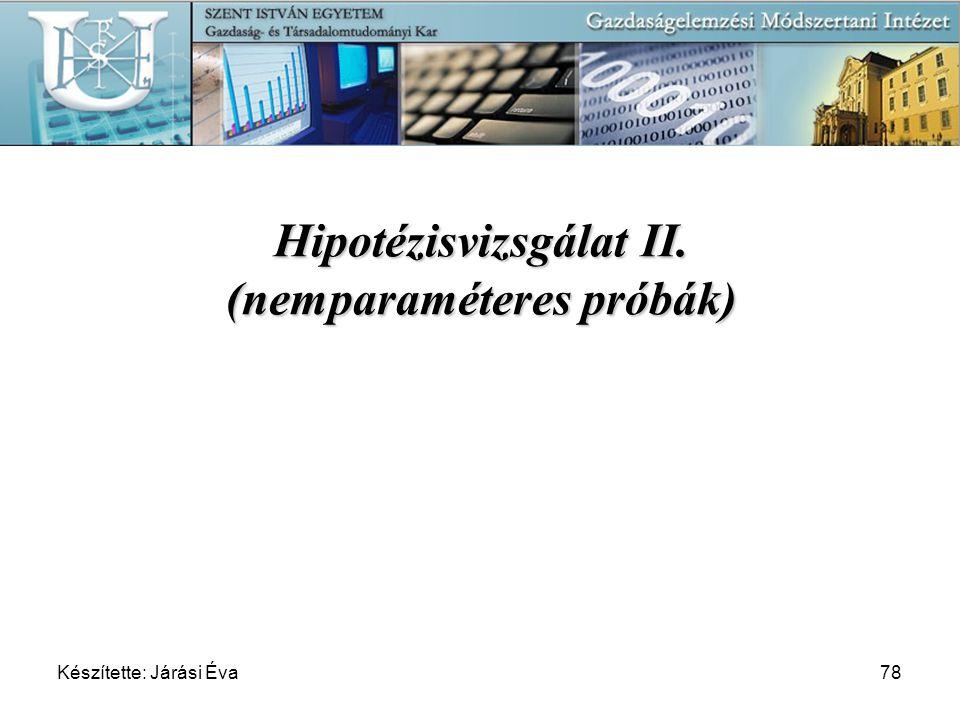 Hipotézisvizsgálat II. (nemparaméteres próbák)