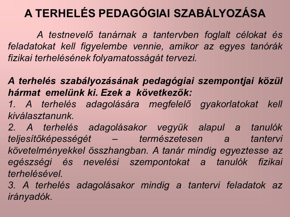A TERHELÉS PEDAGÓGIAI SZABÁLYOZÁSA