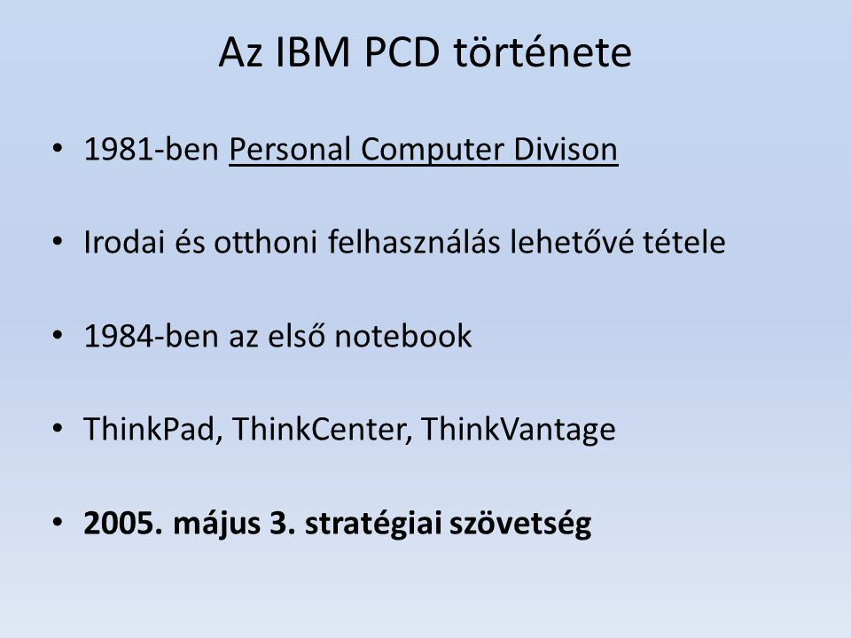 Az IBM PCD története 1981-ben Personal Computer Divison