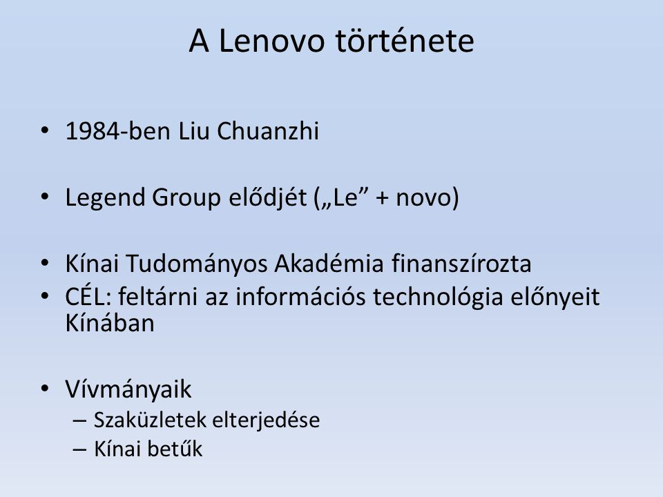 A Lenovo története 1984-ben Liu Chuanzhi