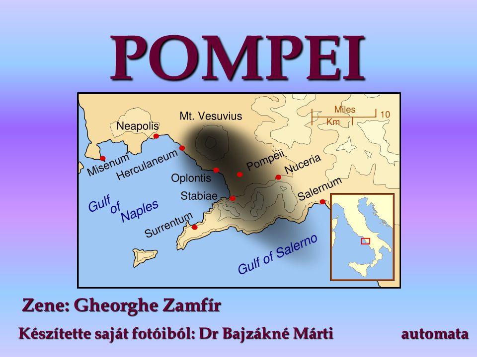 POMPEI Zene: Gheorghe Zamfír