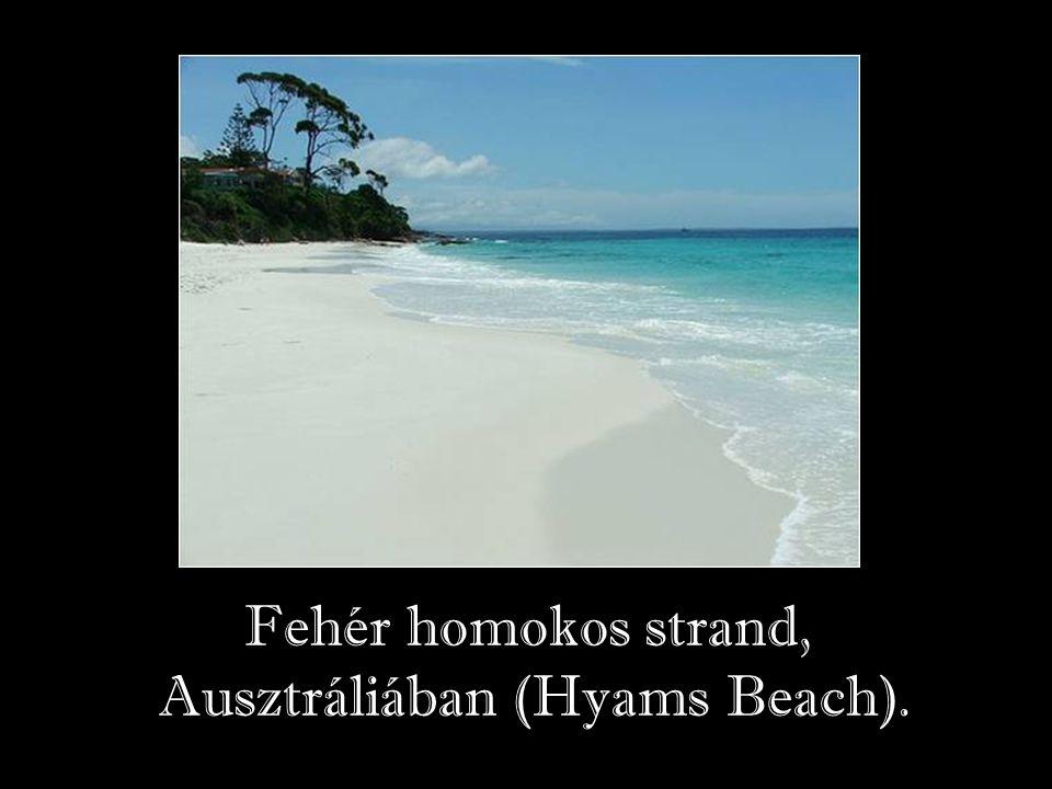 Ausztráliában (Hyams Beach).