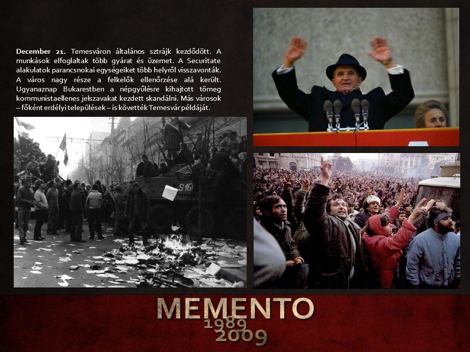 December 21. Temesváron általános sztrájk kezdődött