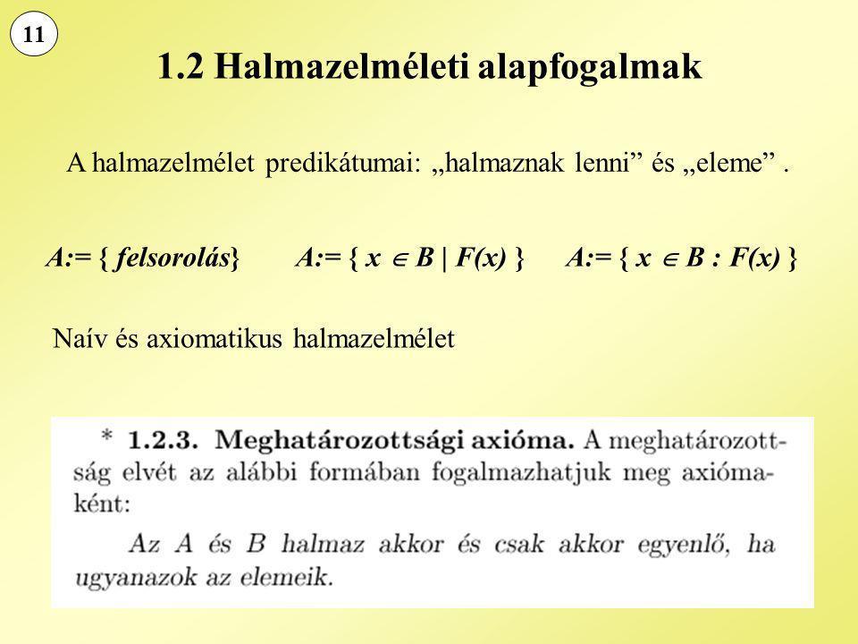 1.2 Halmazelméleti alapfogalmak