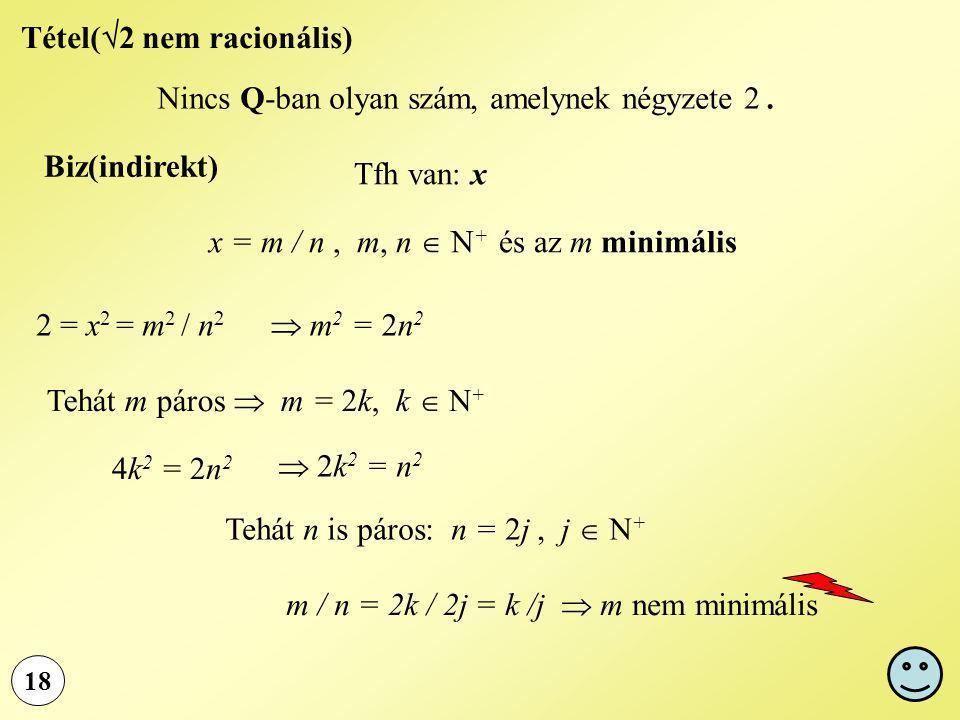 Tétel(2 nem racionális)