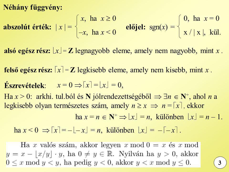 ha x = n  N+  x = n, különben x = n – 1.