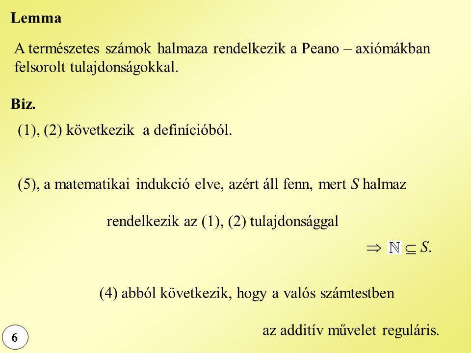 (1), (2) következik a definícióból.