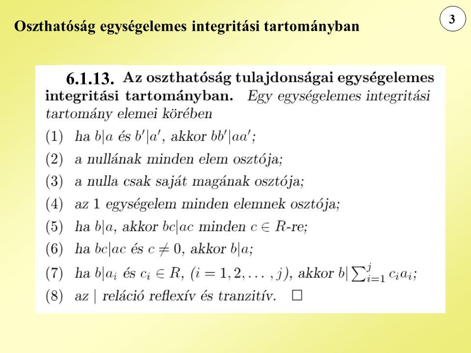 3 Oszthatóság egységelemes integritási tartományban 6.1.13.