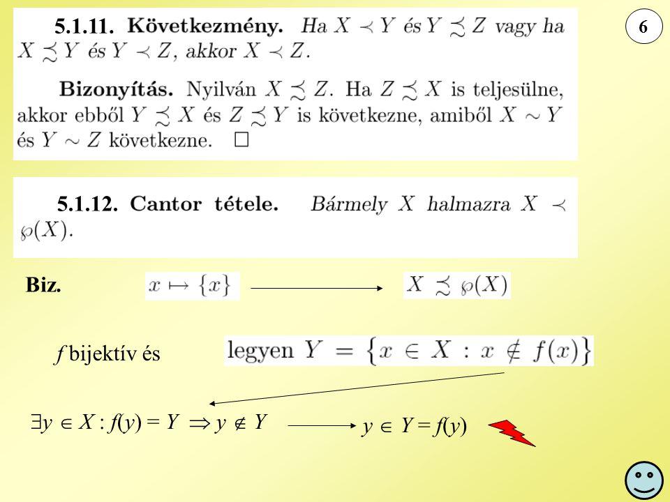 5.1.11. 5.1.12. Biz. f bijektív és y  X : f(y) = Y  y  Y