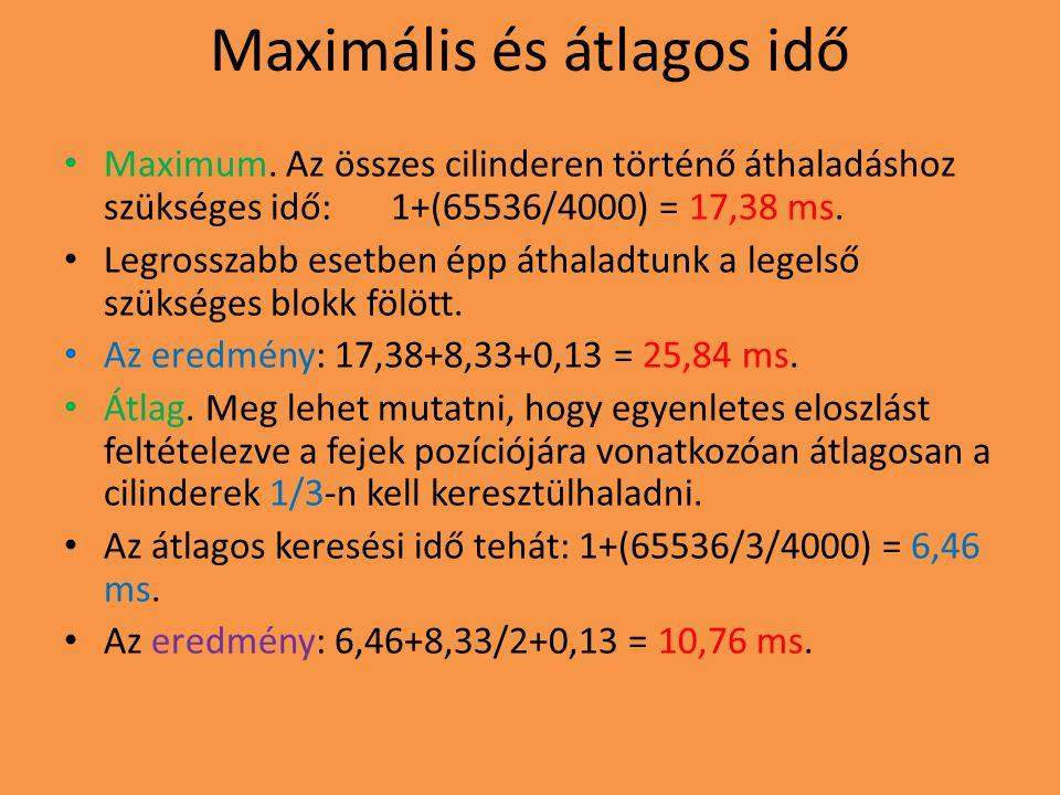 Maximális és átlagos idő