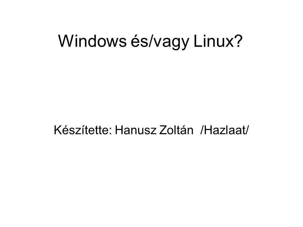 Készítette: Hanusz Zoltán /Hazlaat/