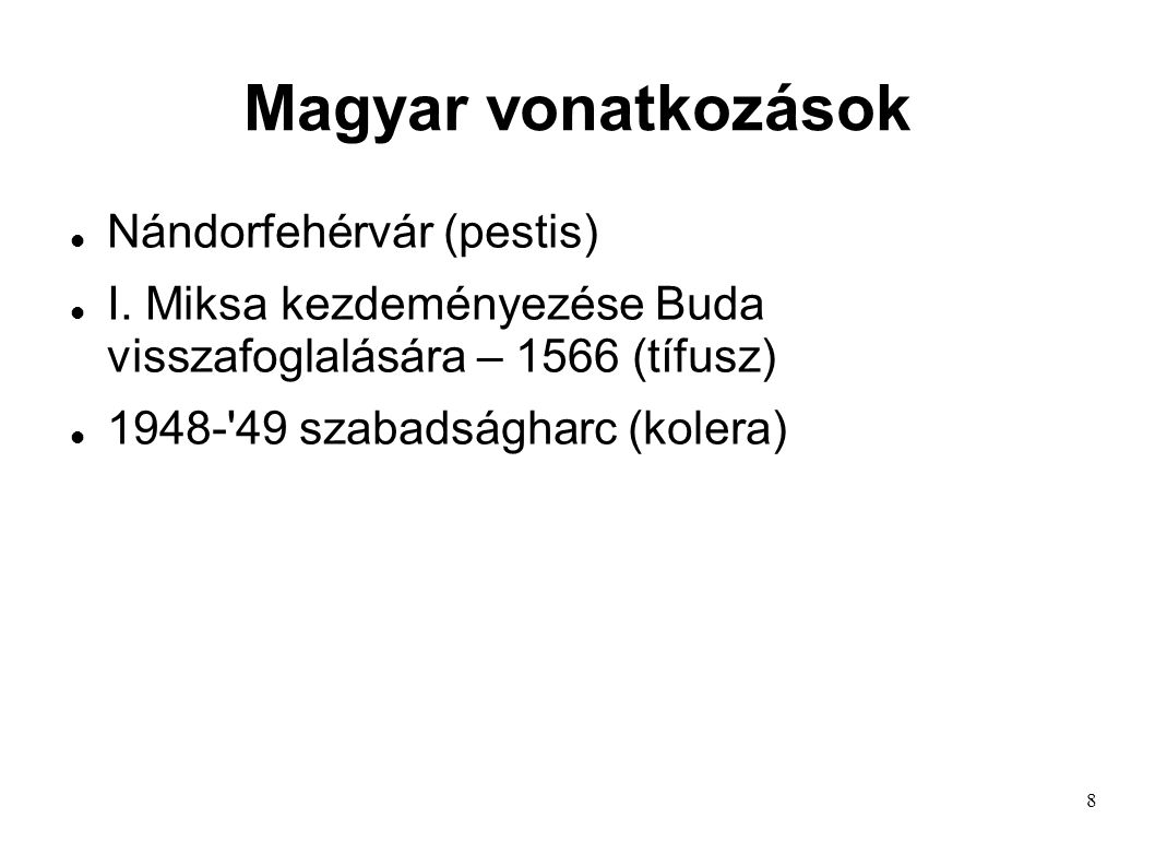 Magyar vonatkozások Nándorfehérvár (pestis)